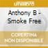 Anthony B - Smoke Free