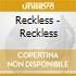 Reckless - Reckless