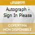Autograph - Sign In Please