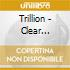 Trillion - Clear Approach