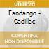 Fandango - Cadillac