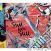 Still Life Still - Girls Come Too