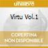 Virtu Vol.1