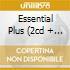 ESSENTIAL PLUS (2CD + DVD)