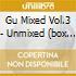 GU MIXED VOL.3 - UNMIXED (BOX 4CD)