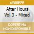 AFTER HOURS VOL.3 - MIXED