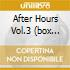 AFTER HOURS VOL.3 (BOX 4CD)