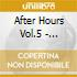 AFTER HOURS VOL.5 - UNMIXED (BOX 4CD)