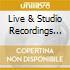 LIVE & STUDIO RECORDINGS (2CD+DVD)