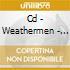 CD - WEATHERMEN - CONSPIRACY