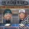 High & Mighty - Highlite Zone
