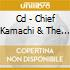 CD - CHIEF KAMACHI & THE - BLACK CANDLES