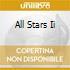 ALL STARS II