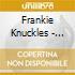 Frankie Knuckles - Presents