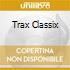 TRAX CLASSIX