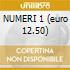 NUMERI 1 (euro 12.50)