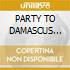 PARTY TO DAMASCUS feat.Missy Elliott