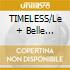 TIMELESS/Le + Belle Canzoni (2cdX1)