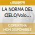LA NORMA DEL CIELO/Volo Magico n.2
