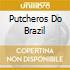 PUTCHEROS DO BRAZIL