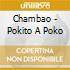Chambao - Pokito A Poko