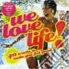 WE LOVE LIFE/2CD