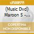 Maroon 5 - Live: Friday The 13Th