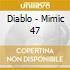 Diablo - Mimic 47