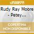 Rudy Ray Moore - Petey Wheatstraw