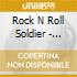 ROCK N ROLL SOLDIER - ANTHOLOGY