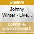 Johnny Winter - Live Bootleg Series 1
