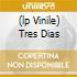 (LP VINILE) TRES DIAS