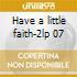 Have a little faith-2lp 07