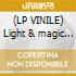 (LP VINILE) Light & magic (150 gr)