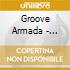 Groove Armada - Doin'it After Dark Vol. 2
