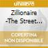 Zillionaire -The Street Lights Have Been Turned Down