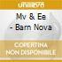 Mv & Ee - Barn Nova