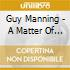 Guy Manning - A Matter Of Life & Death
