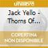 Jack Yello - Thorns Of Anger