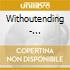 Withoutending - Withoutending