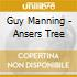 Guy Manning - Ansers Tree