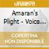 Amaran's Plight - Voice Of The Light