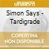 Simon Says - Tardigrade