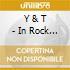 Y & T - In Rock We Trust