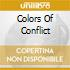 COLORS OF CONFLICT