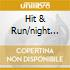HIT & RUN/NIGHT MAN/DIRTY TRICKS