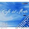 CAFE' DEL MAR  1