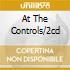 AT THE CONTROLS/2CD