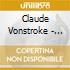 Claude Vonstroke - Claude Vonstroke At The Controls