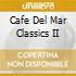 Cafe Del Mar   Classic 2